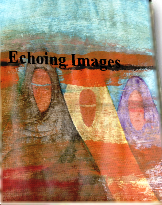 ECHOING IMAGES FROM THE SOUL